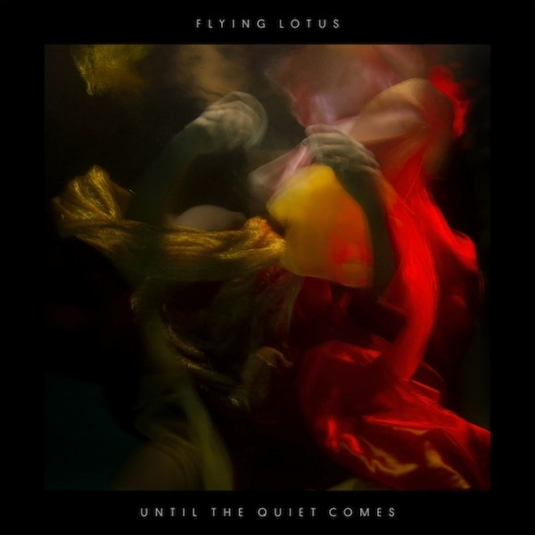 13-Flying-Lotus-Until-The-Quiet-Comes